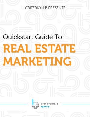 Quickstart Guide to Real Estate Marketing